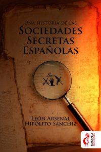 Una historia de las sociedades secretas españolas