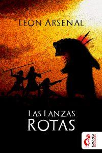 Novela Las lanzas rotas